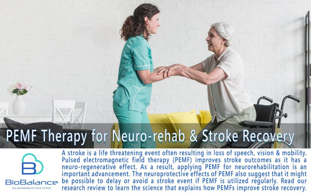 Use of PEMF therapy for Neurorehabilitation and Stroke Recovery and Stroke Rehabilitation